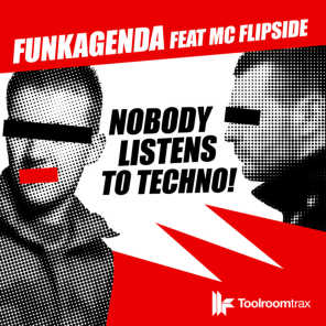 H3lix / Nobdy Listens to Techno [feat. MC Flipside]