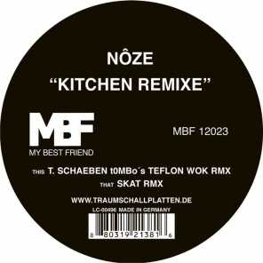 Kitchen Remixe