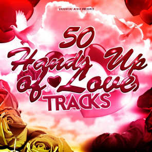 50 Hands up of Love Tracks