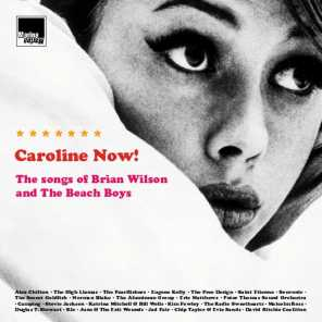 Caroline Now! The Songs of Brian Wilson and the Beach Boys