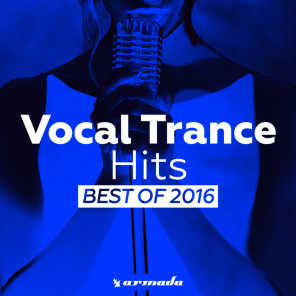 Vocal Trance Hits - Best Of 2016