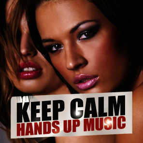 Keep Calm Hands up Music