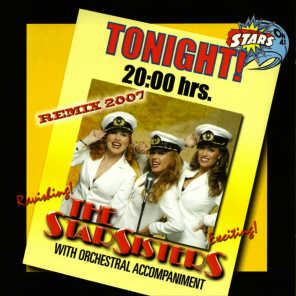 Stars On 45 Proudly Presents: The Star Sisters