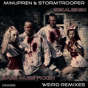 Eskalieren / Bass muss ficken (Weird Remixes)