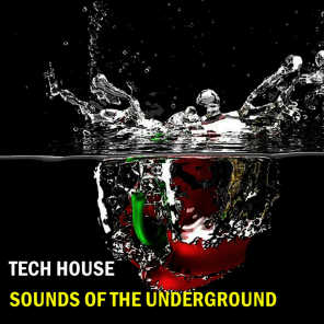 Tech House Sounds Of The Underground
