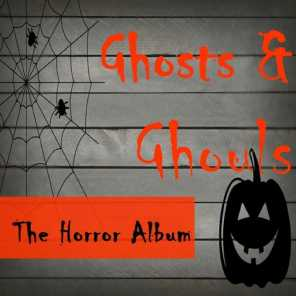 Ghosts & Ghouls: The Horror Album