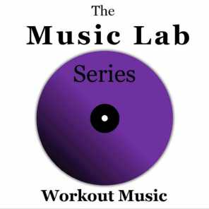 The Music Lab Series: Workout Music
