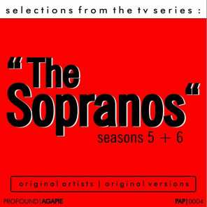 """Selections from the T.V. Series """"The Sopranos"""" Seasons 5 & 6"""