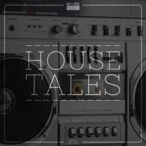 House Tales, Vol. 19