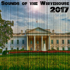 2017 Sounds of the Whitehouse