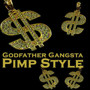 Godfather Gangsta Pimp Style (The Ultimate Hip Hop Collection)