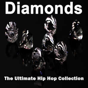 Diamonds (The Ultimate Hip Hop Collection)