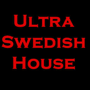 Ultra Swedish House