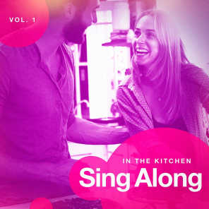 Sing Along in the Kitchen, Vol. 1