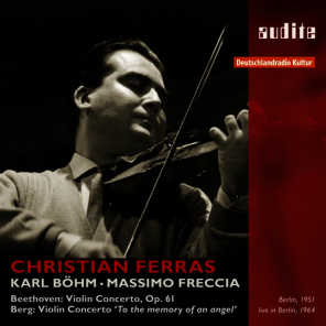 Christian Ferras plays Beethoven and Berg Violin Concertos