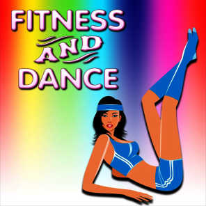 Fitness and Dance