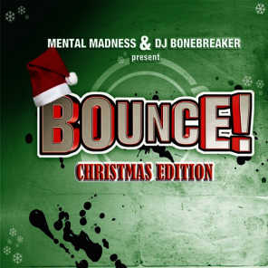 Bounce! Christmas Edition (The Finest in Dance, Trance, Jump & Hardstyle)