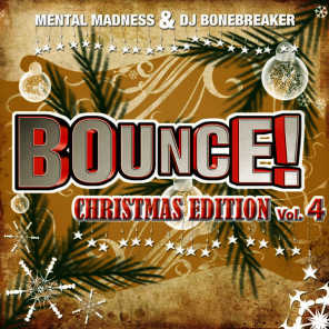 Bounce! Christmas Edition Vol. 4 (The Finest in Electro, Dance & Trance)