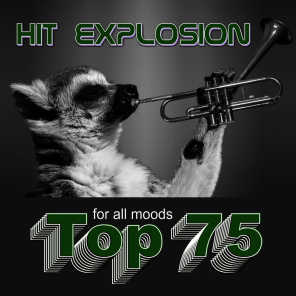 Hit Explosion: Top 75 for All Moods