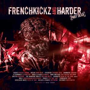 Frenchkickz and Harder