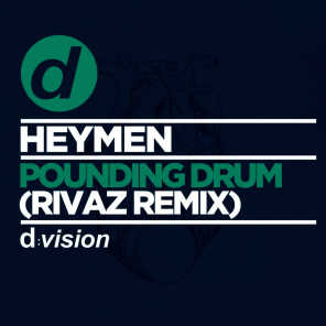 Pounding Drum (Rivaz Remix)