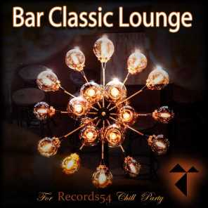 Bar Classic Lounge: For Records54 Chill Party