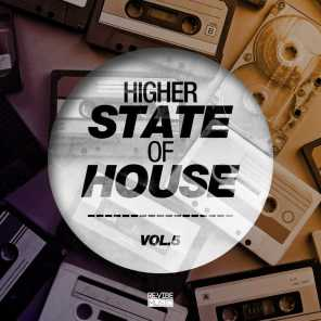 Higher State of House, Vol. 5