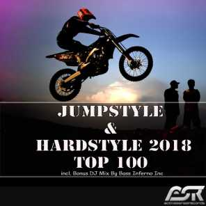 Jumpstyle & Hardstyle 2018 Top 100 (Incl. Bonus DJ Mix by Bass Inferno Inc)