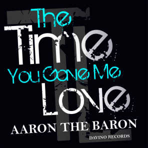 The Time You Gave Me Love