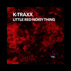 Little Red Noisy Thing