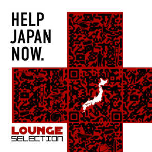 Help Japan Now - Lounge Selection