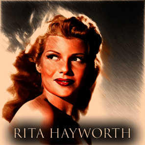 Rita Hayworth (20 Recordings Remastered)