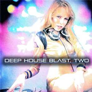 Deep House Blast, Two