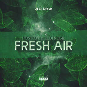 FRESH AIR (Hosted by Zloi Negr)