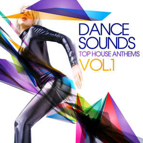 Dance Sounds, Vol.1 (Top House Anthems)
