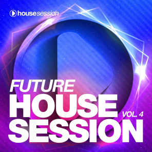 Future Housesession, Vol. 4