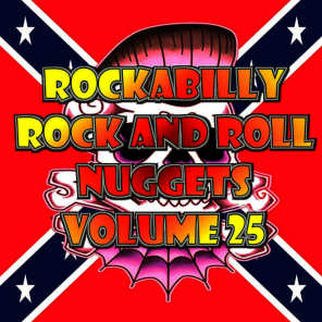 Rockabilly Rock and Roll Nuggets Volume 25 - The Rare, The Rarer and The Rarest Rockers