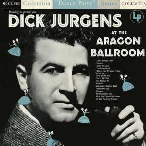 Dancing In Person with Dick Jurgens at the Aragon Ballroom