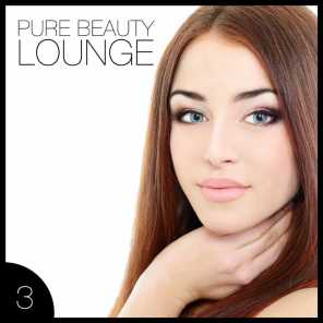 Pure Beauty Lounge 3 - 25 Fascinating Lounge & Chillout Tunes