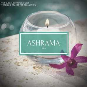 Ashrama Spa - The Supremely Serene And Tranquil Tracks For Relaxation