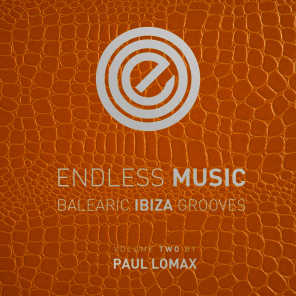 Endless Music - Balearic Ibiza Grooves, Vol. 2 (Compiled by Paul Lomax)