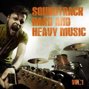 Soundtrack Hard and Heavy Music, Vol. 1