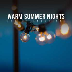 Warm Summer Nights: Finest Selection