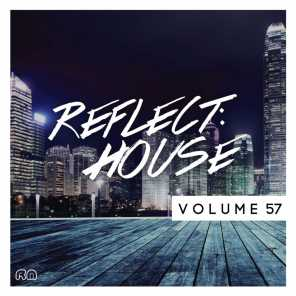 Reflect:House, Vol. 57