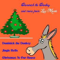 lou monte dominick the donkey the italian christmas donkey play for free on anghami - Dominick The Italian Christmas Donkey Song