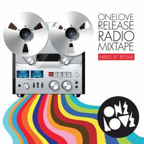 Onelove Release Radio Mixtape (Mixed by Reelax)