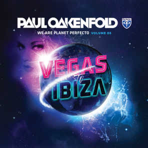 We Are Planet Perfecto, Vol. 3 - Vegas To Ibiza 2013 (Mixed Version)