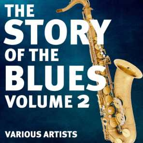 The Story Of The Blues, Vol. 2