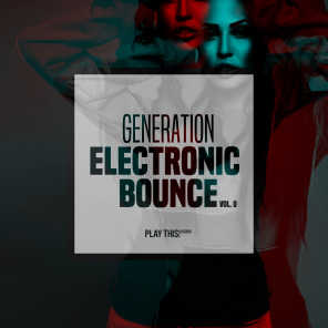 Generation Electronic Bounce, Vol. 8