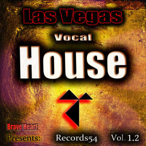 Las Vegas Vocal House Brave Heart Presents: Records54, Vol. 1.2